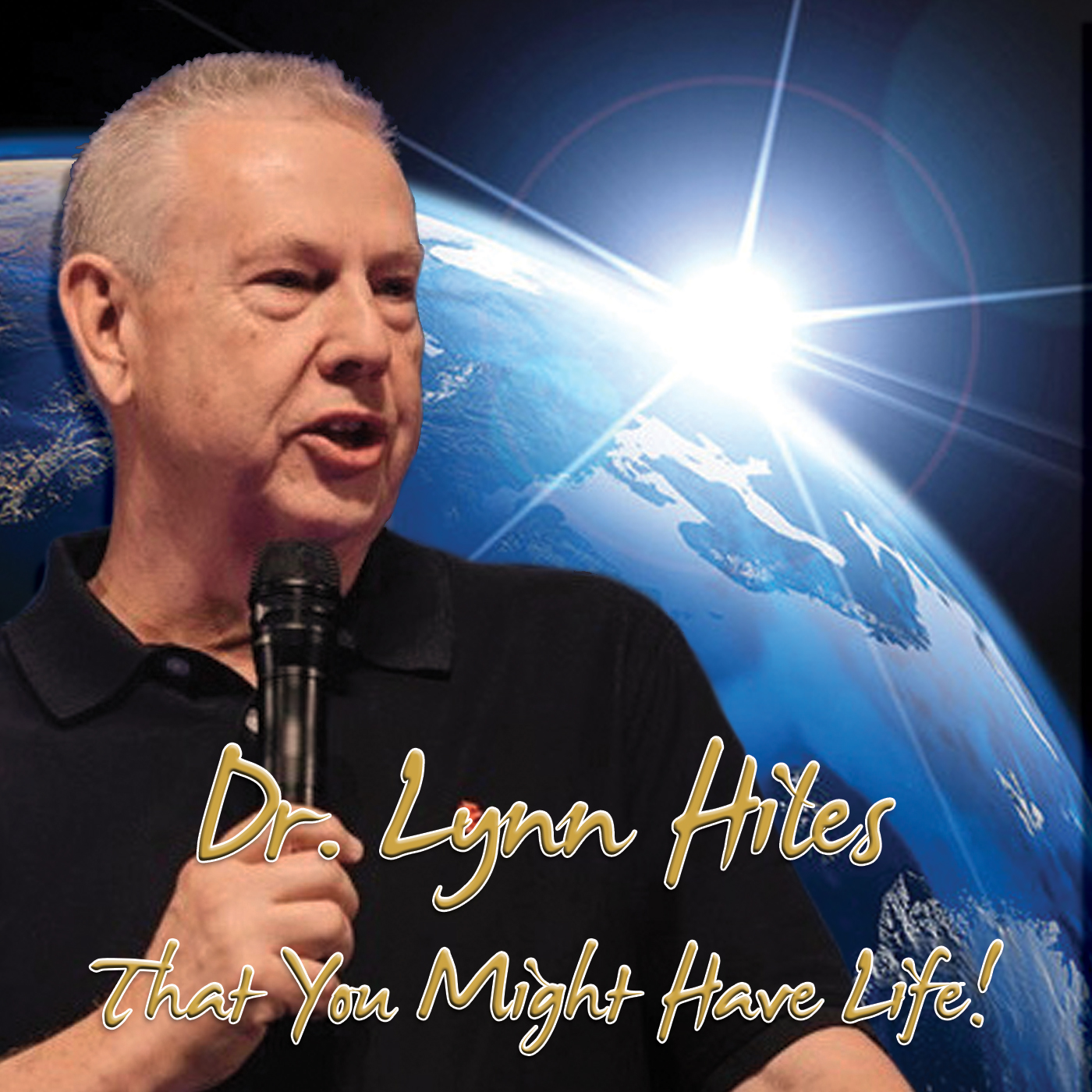 Dr. Lynn Hiles - That You Might Have Life